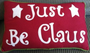 Just Be Claus Pillow