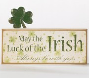 "K&K  ""May Luck of Irish Always Be With You"" Sign"