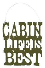 Cabin Life Is Best Tin Sign