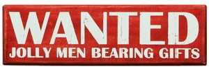 Wanted Jolly Men Box Sign