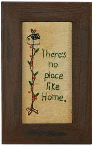 No Place Like Home Stitchery