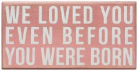 We Loved You Box Sign Pink