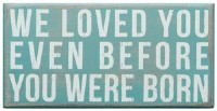 We Loved You Box Sign Blue