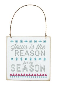 Jesus Is The Reason For The Season Sign