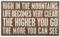 High In Mountains Box Sign