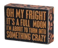 Oh My Fright Box Sign