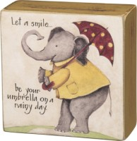 Let A Smile Be Your Umbrella Box Sign