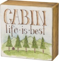 Cabin Life Box Sign