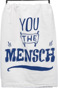 You The Mensch Dishtowel