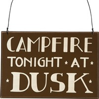 Campfire Tonight Sign