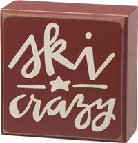 Ski Crazy Box Sign
