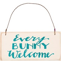 Every Bunny Welcome Sign