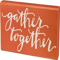 Gather Together Box Sign