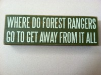 Forest Ranger Box Sign